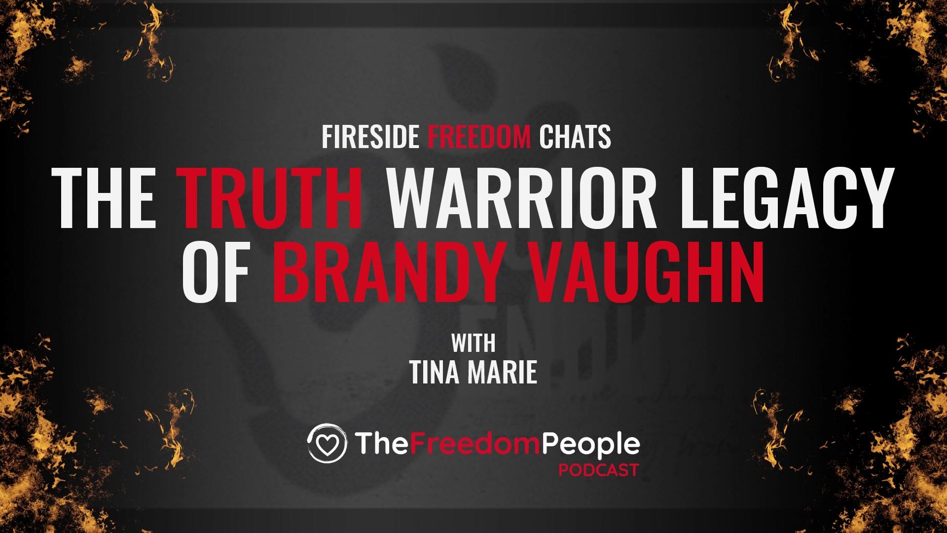 The Truth Warrior Legacy of Brandy Vaughn