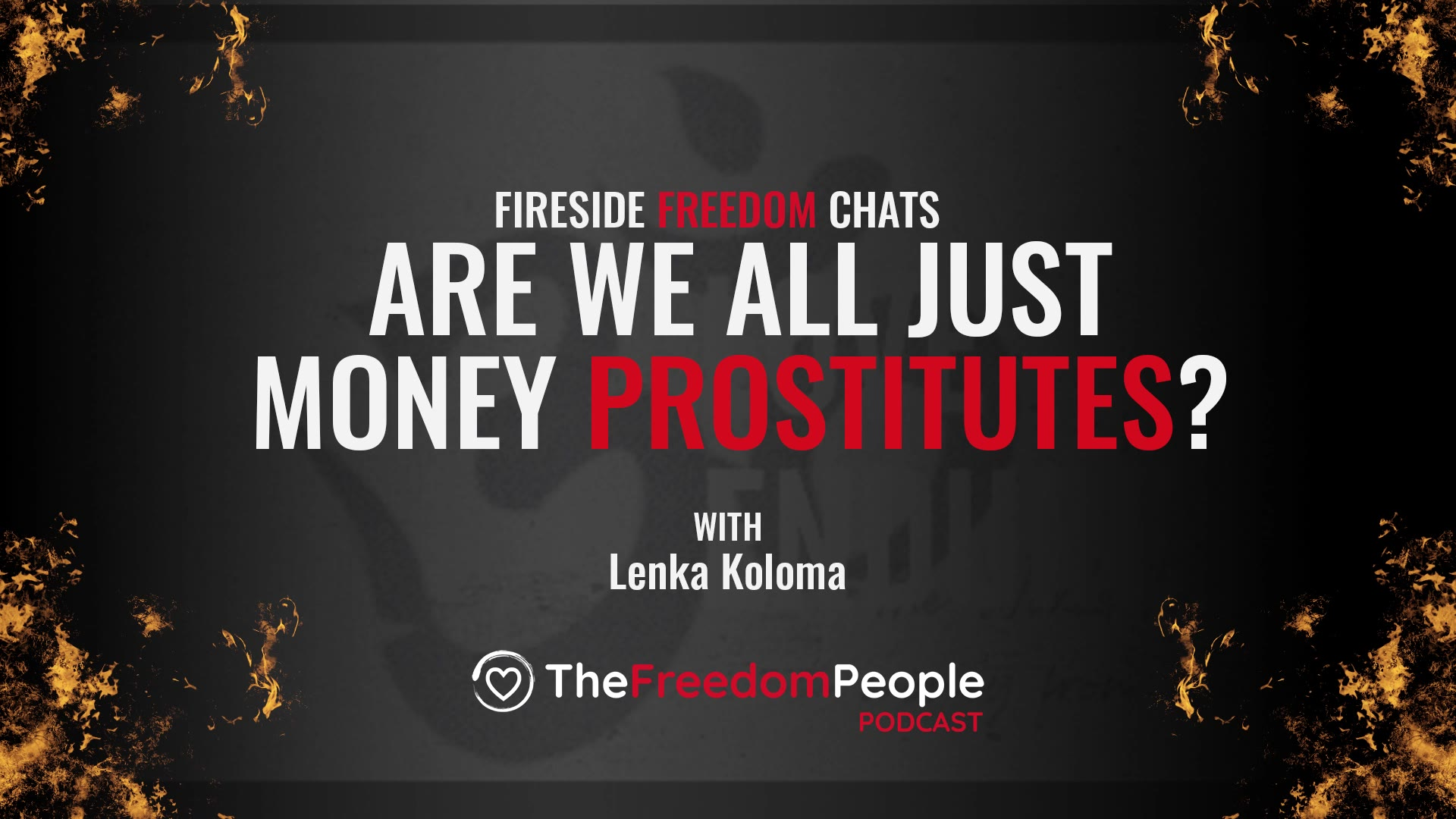 Are We all Just Money Prostitutes?